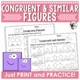 Congruent and Similar Figures Print and Practice