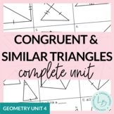Congruent and Similar Triangles (Geometry Unit 4)