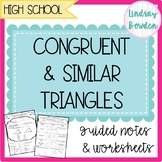Congruent and Similar Triangles Guided Notes and Worksheets
