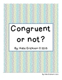 Congruent or Not?
