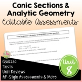 Conic Sections & Analytic Geometry Assessments (PreCalculu