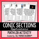 Conic Sections Applications Math Lib Activity