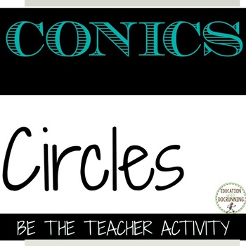 Conic Sections Circles Be The Teacher Error Analysis Activity