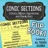 Conic Sections Flip Book (Circles, Ellipses, Hyperbolas, Parabolas)