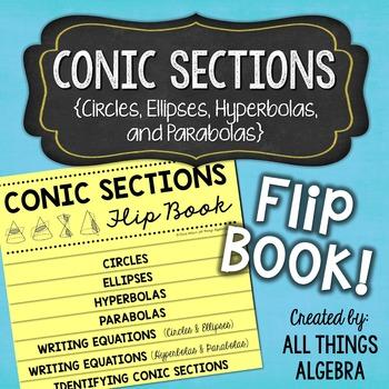 Conic Sections Flip Book (Circles, Ellipses, Hyperbolas, P