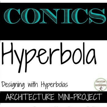 Conic Sections Hyperbola MiniProject Building with Hyperbolas