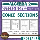 Conic Sections - Guided Notes, Presentation, and INB Activities