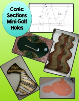Conic Sections Mini Golf Hole Project