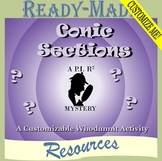 Conic Sections Mystery Activity -- Conic Sections Customizable Scavenger Hunt