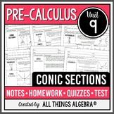 Conic Sections (PreCalculus Curriculum - Unit 9)