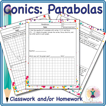 Conics: Parabola Classwork and/or Homework