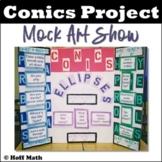 Conics Project: Mock Art Show