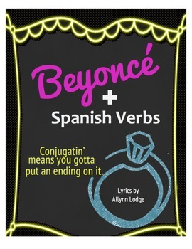 Conjugating Spanish AR Verbs with Beyoncé (Song Lyrics)
