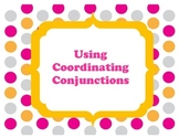 Conjuctions and Compound Sentences