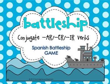 Conjugate -AR, -ER, -IR verbs (any tense) Spanish Battleship Game