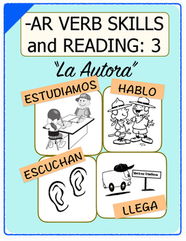 Conjugate Spanish -AR Verbs: Step-by-Step Verb Skills With Reading #3