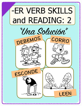 Conjugate Spanish -ER Verbs: Step-by-Step Verb Skills With Reading #2