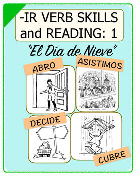Conjugate Spanish -IR Verbs: Step-by-Step Verb Skills With Reading #1