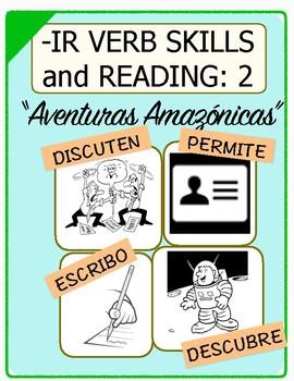 Conjugate Spanish -IR Verbs: Step-by-Step Verb Skills With Reading #2