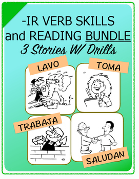 Conjugate Spanish -IR Verbs: Step-by-Step Verb Skills W/ Reading, 3 Story Bundle