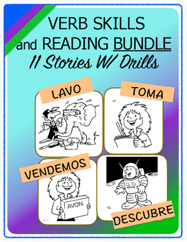 Conjugate Spanish Verbs: Step-by-Step Verb Skills W/ Reading, 11 Story Bundle