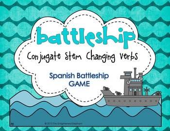 Conjugate Stem Changing Verbs Spanish Battleship Game