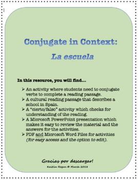Conjugate in Context: La escuela