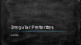 Conjugating Spanish Irregular Preterites