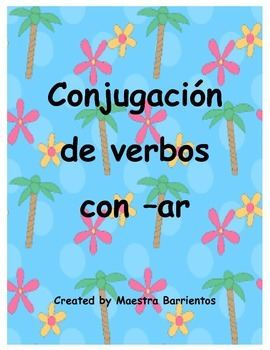 Spanish Conjugating Verbs with -AR