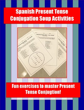 Spanish Present Tense Conjugation Soup Activity.