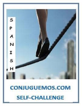 Death Defying Spanish Lesson: Conjuguemos.com Self-Challenge