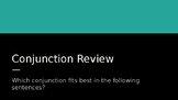Conjunction Review Presentation