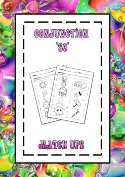 Conjunction 'So' Match Ups Learning Activity