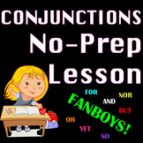 Conjunctions Literacy and Writing Center No Prep Worksheets & Activities