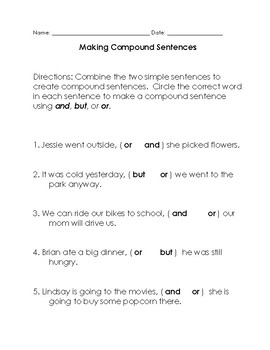 Conjunctions: Compound Sentences with and, but, or. Differentiated 4 levels
