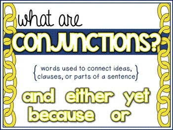 Conjunctions {Coordinating, Subordinating, Correlative} for Middle Grades