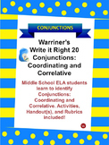 Conjunctions--Coordinating and Correlative: Warriner's Write it Right 20