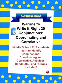 Conjunctions--Coordinating and Correlative: Warriner's Wri