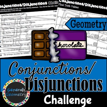Conjunctions & Disjunctions: Truth Value Challenge; Geometry, Logic