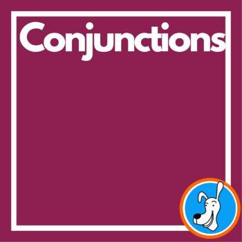 Conjunctions:  Grammar PowerPoint 6