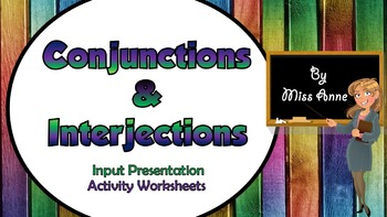 Conjunctions & Interjections - input presentation and activity worksheets
