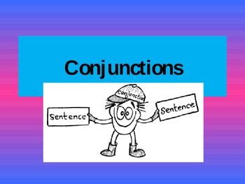 Conjunctions Introduction