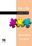 Conjunctions Lesson Plan (EAL/ESL)