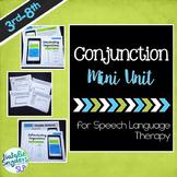 Conjunctions Mini-Unit for Speech Language Tx - Compound & Complex Sentences