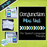 Conjunctions Mini-Unit for Speech Language Tx - Compound & Complex Sentences