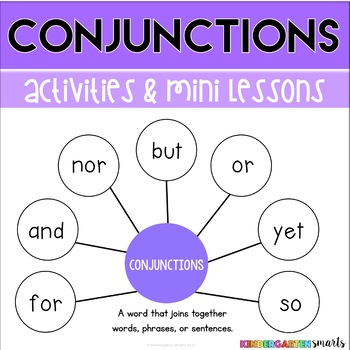 Conjunctions: Mini lessons, sentence practice, and activities