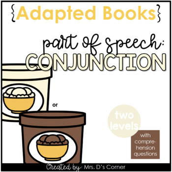 Conjunctions Parts of Speech Adapted Book [Level 1 and Level 2] | Conjunction