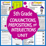 Conjunctions, Prepositions, Interjections Unit + Essay Writing Assignment