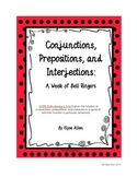 Conjunctions, Prepositions, and Interjections:  A Week of Bell Ringers