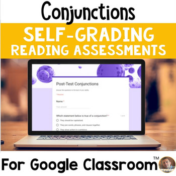 Conjunctions SELF-GRADING Assessments for Google Classroom